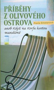 Výsledek obrázku pro Příběhy z olivového ostrova aneb Když na Korfu kvetou mandloně