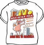 Tričko - Pivo dělá hezká těla - velikost M 26a7bebddf