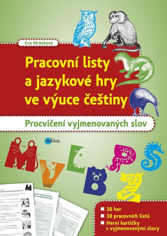 Pracovni Listy A Jazykove Hry Ve Vyuce Cestiny Eva Mrazkova Od 153