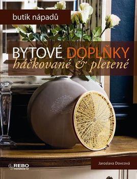 Butik nápadů  Bytové doplňky háčkované a pletené - Jaroslava Dovcová ... 76f56cbdacc