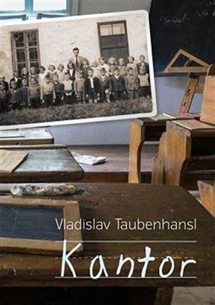 Kantor - Vladislav Taubenhansl