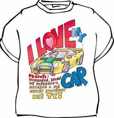 ce6ce7d647a Tričko s vtipným potiskem I LOVE MY CAR od 224 Kč • Zboží.cz