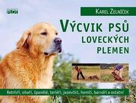 7b2062168e2 kniha Výcvik psů loveckých plemen - Karel Zelníček