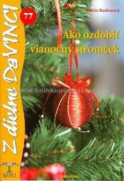 b90c97f47 Ako ozdobiť vianočný stromček: Mária Radics od 77 Kč   Zboží.cz