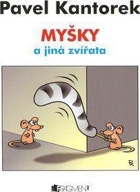 Mysky A Jina Zvirata Pavel Kantorek Zbozi Cz